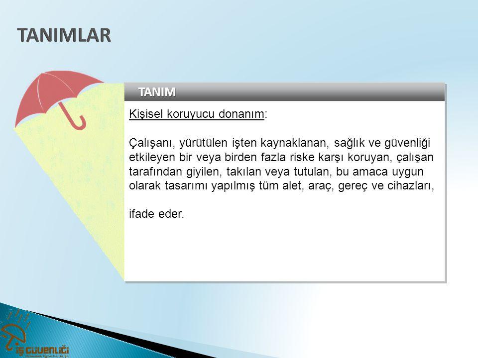 4.SOLUNUM SİSTEMİ KORUYUCULARI 4.1.