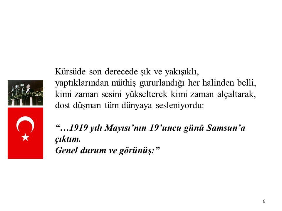 7 Ülkenin o günlerde içinde bulunduğu durumu tüm çıplaklığıyla anlatıyor, Millî Mücadele günlerinin zor koşullarına değinirken sesi titremeye başlıyor, hele sonlara doğru, bütün bu mücadelenin muzaffer sonucu olan Cumhuriyeti Türk Gençliği'ne armağan ettiği bölüme geldiğinde, Ey Türk Gençliği… derken artık daha fazla dayanamıyordu.