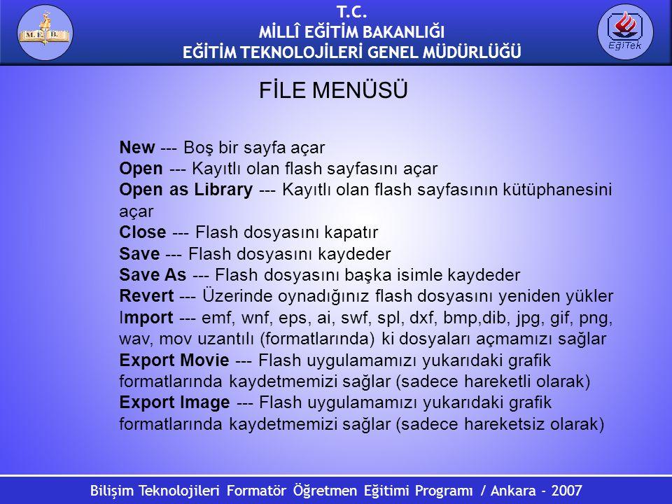 Bilişim Teknolojileri Formatör Öğretmen Eğitimi Programı / Ankara - 2007 T.C. MİLLÎ EĞİTİM BAKANLIĞI EĞİTİM TEKNOLOJİLERİ GENEL MÜDÜRLÜĞÜ New --- Boş