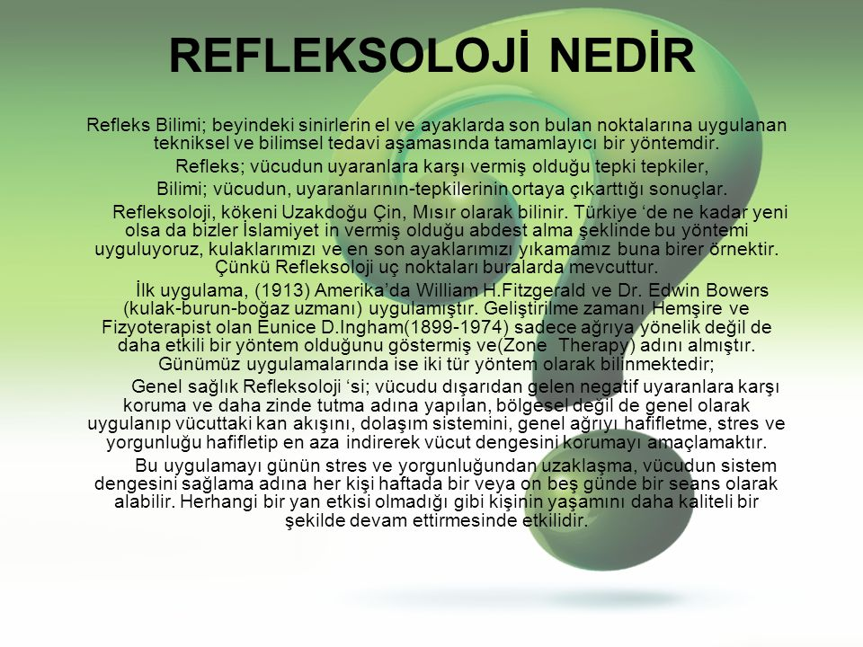 REFLEKSOLOJİ KİMLERE UYGULANMAZ!!.
