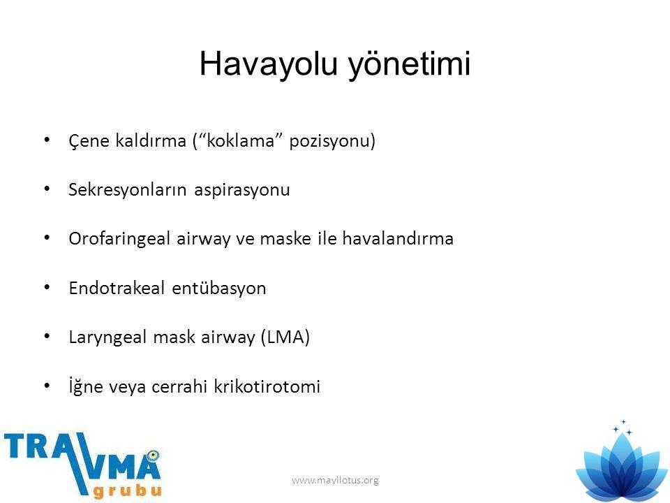 """Havayolu yönetimi • Çene kaldırma (""""koklama"""" pozisyonu) • Sekresyonların aspirasyonu • Orofaringeal airway ve maske ile havalandırma • Endotrakeal ent"""