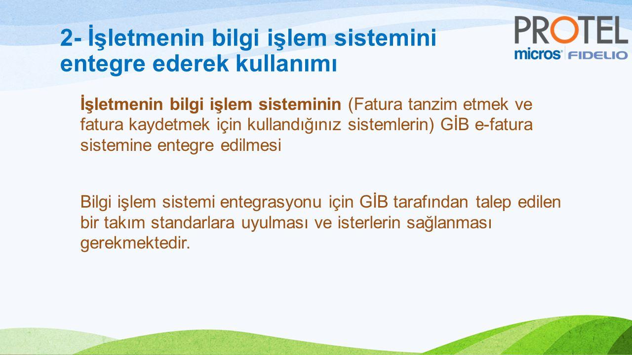 2- İşletmenin bilgi işlem sistemini entegre ederek kullanımı İşletmenin bilgi işlem sisteminin (Fatura tanzim etmek ve fatura kaydetmek için kullandığınız sistemlerin) GİB e-fatura sistemine entegre edilmesi Bilgi işlem sistemi entegrasyonu için GİB tarafından talep edilen bir takım standarlara uyulması ve isterlerin sağlanması gerekmektedir.