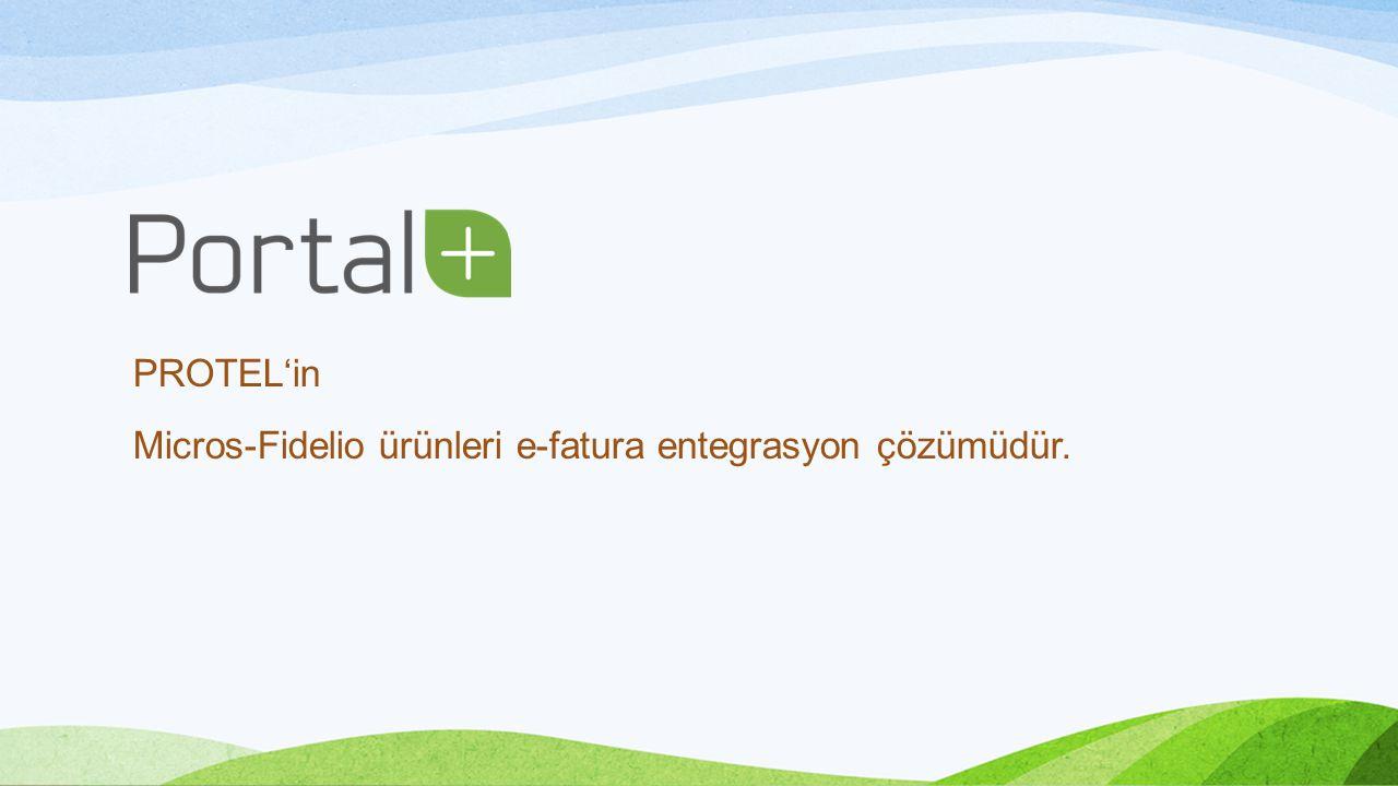 PROTEL'in Micros-Fidelio ürünleri e-fatura entegrasyon çözümüdür.