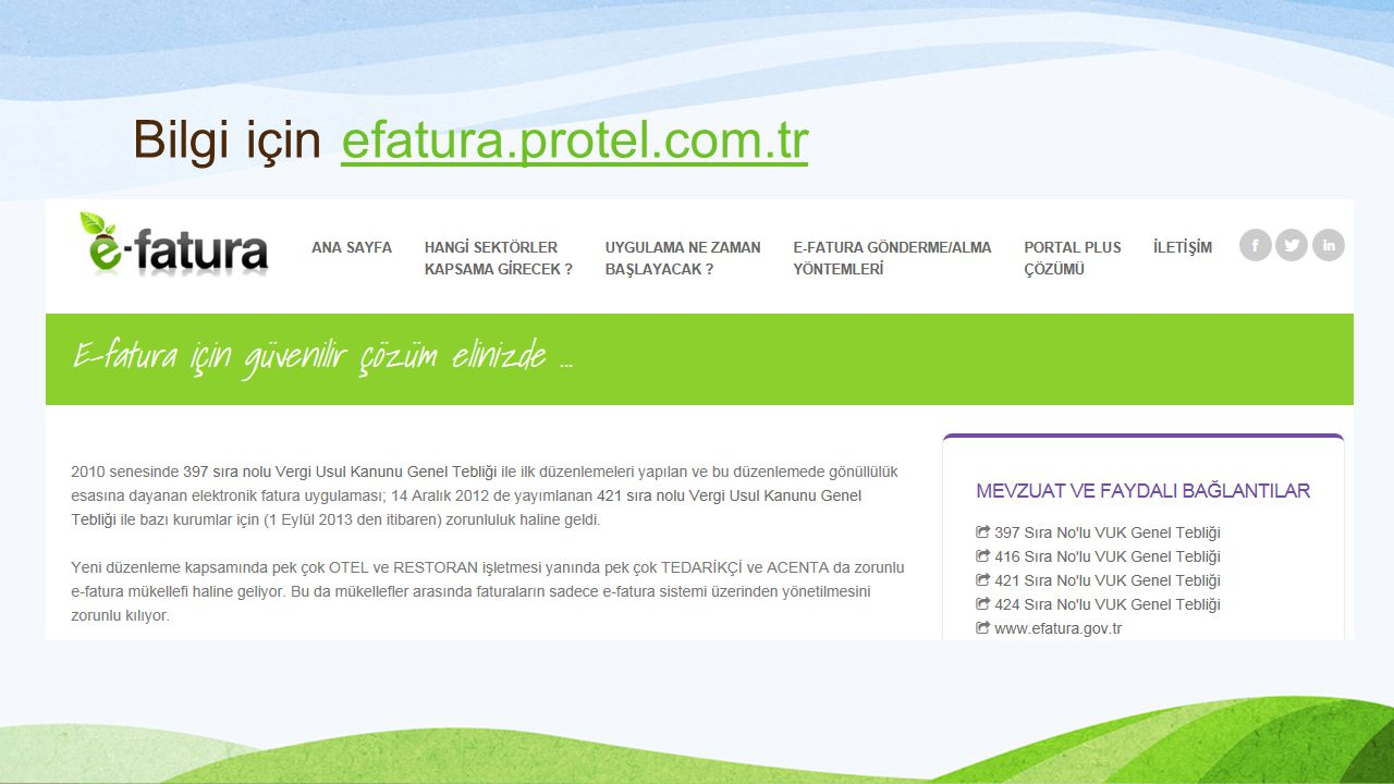 Bilgi için efatura.protel.com.trefatura.protel.com.tr