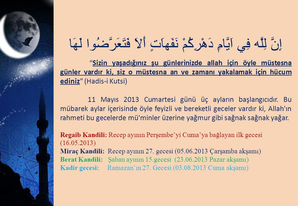 RECEP AYI 11 Mayıs 2013 Receb kelimesindeki R Allah ın rahmetine, C Allah ın cömertliğine ve yardımına, B ise Allah ın birr ine (iyilik ve ihsanına) işaret eder.