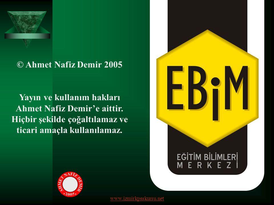 © Ahmet Nafiz Demir 2005 Yayın ve kullanım hakları Ahmet Nafiz Demir'e aittir. Hiçbir şekilde çoğaltılamaz ve ticari amaçla kullanılamaz. www.izmirkps