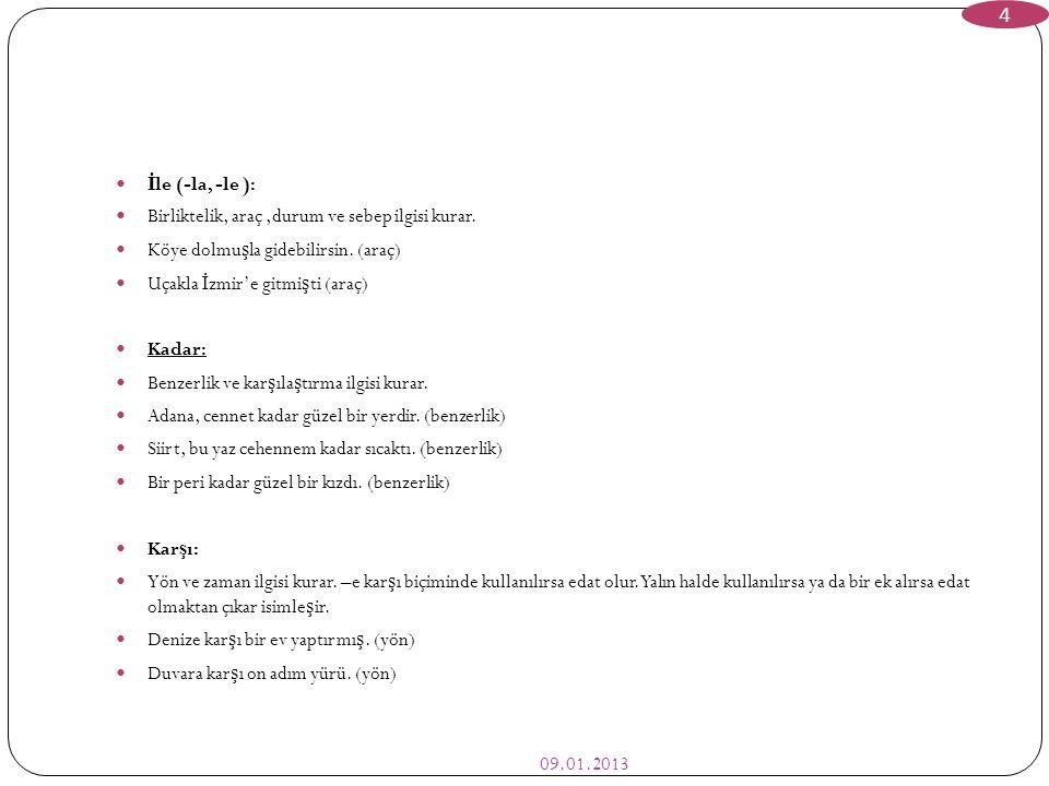 KAYNAKÇA: 09.01.2013 15  Ba ş aran, İ.E. (1982).
