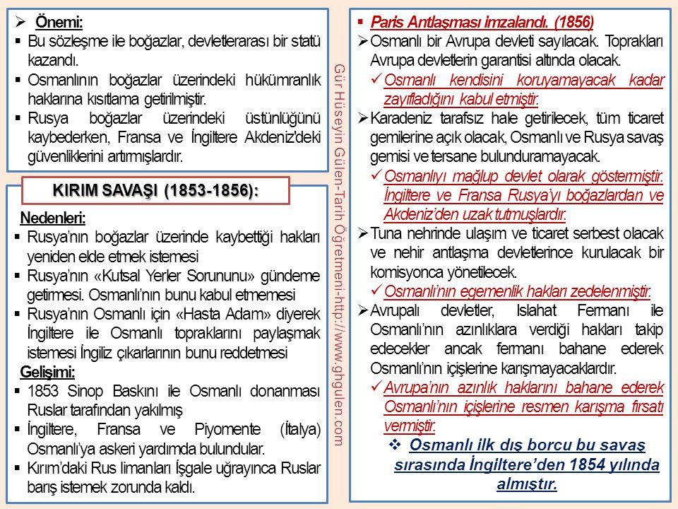 Osmanlı Devleti'ndeki bazı gelişmeler şunlardır: I.