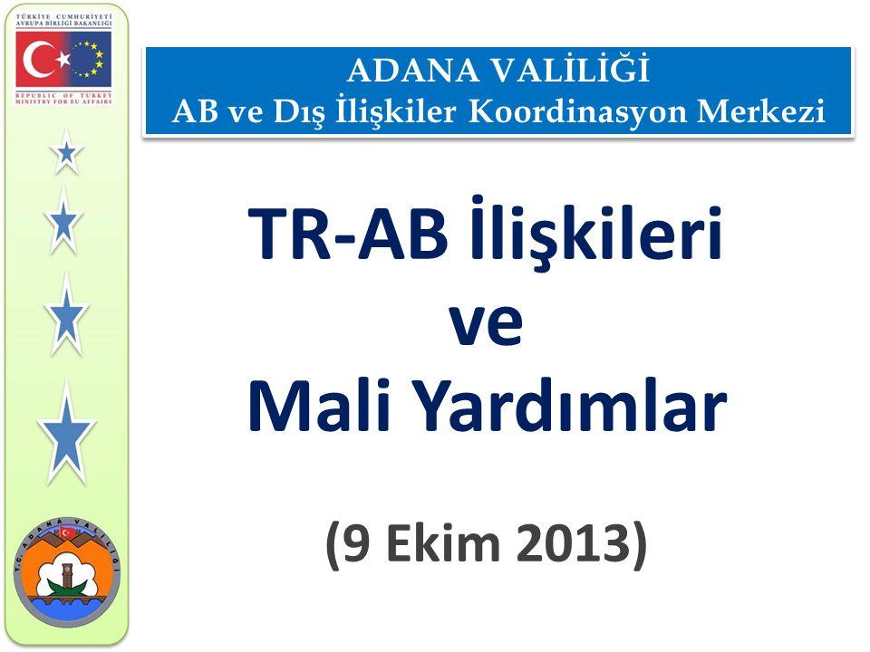 2001 • 26 Şubat: Katılım Ortaklığına ilişkin usuller ile Katılım Ortaklığı çerçevesinde Türkiye nin alacağı yardımların temelini oluşturan Çerçeve Yönetmelik Genel İşler Konseyi nin toplantısında kabul edildi.