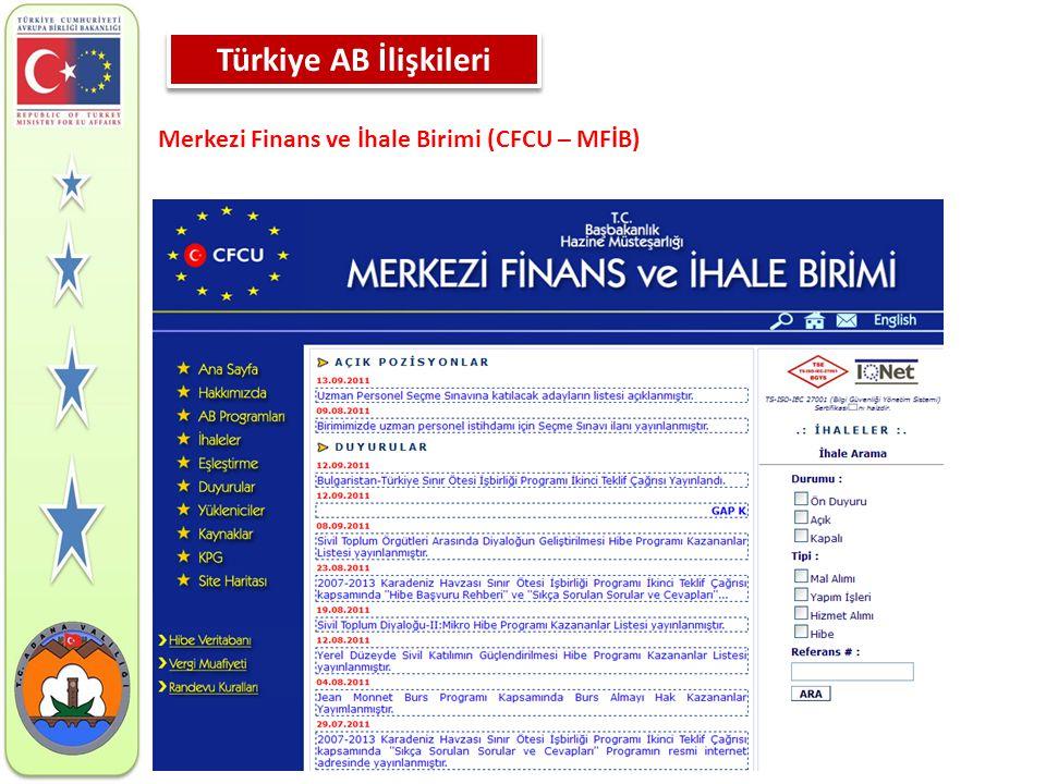 Merkezi Finans ve İhale Birimi (CFCU – MFİB) Türkiye AB İlişkileri