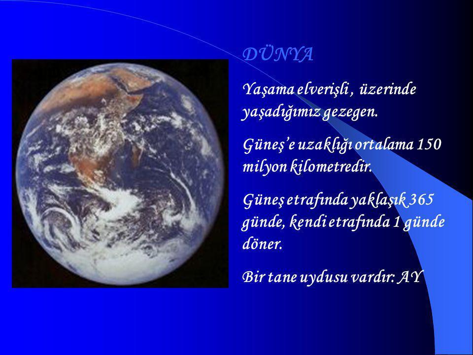 VENÜS Güneş'e en yakın ikinci gezegendir.Güneş'e uzaklığı 108 milyon km'dir.
