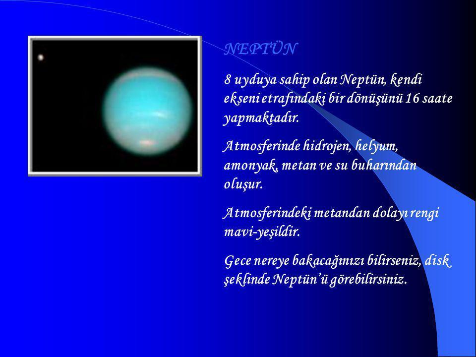 URANÜS 7. GEZEGEN 21 uydusu bulunmaktadır. Gezegenin dönme periyodu yaklaşık olarak 17.5 saattir Uranüs'ün çevresinde ince, keskin hatlı ve koyu renkl