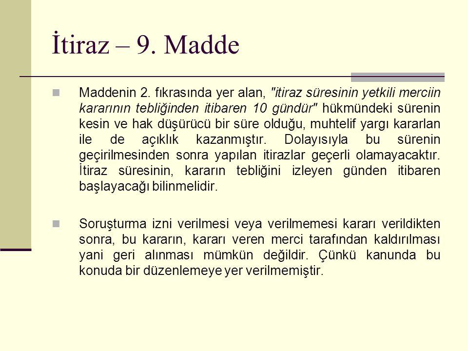 İtiraz – 9.Madde  Maddenin 2.