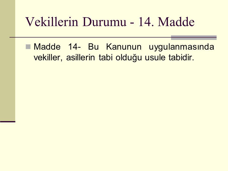 Vekillerin Durumu - 14.