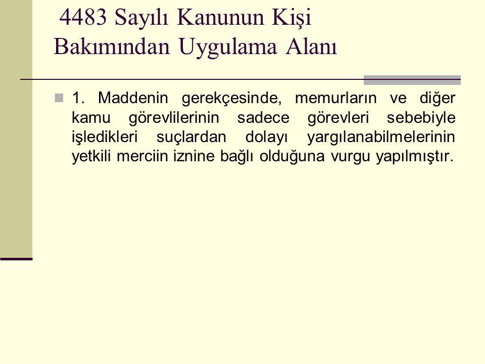 4483 Sayılı Kanunun Kişi Bakımından Uygulama Alanı  1.