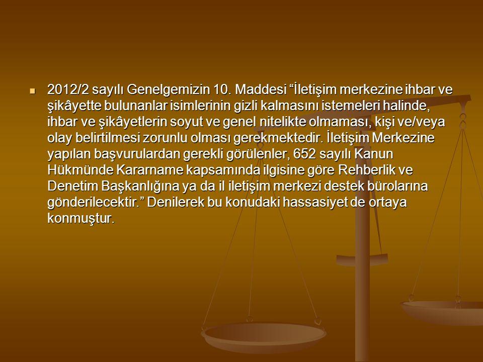  2012/2 sayılı Genelgemizin 10.