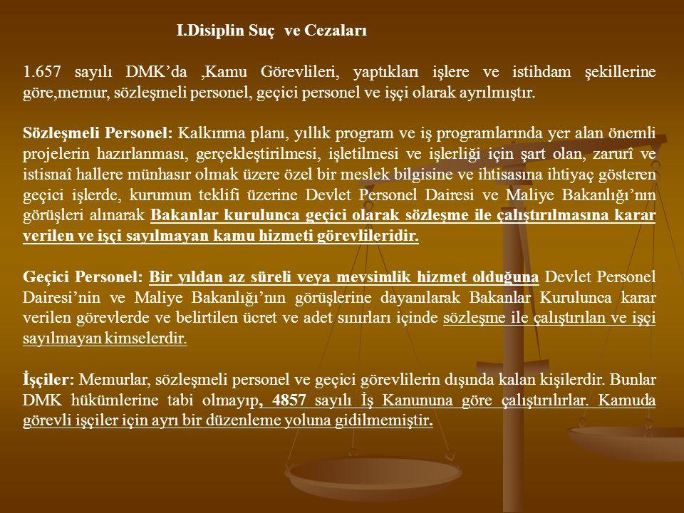 c) Memurun Göreve Tekrar Başlatılması Zorunlu Olan Haller Soruşturma veya yargılanma sonunda yetkili mercilerce; a) Haklarında memurluktan çıkarmadan başka bir disiplin cezası verilenler, b) Yargılamanın men ine veya beraatına karar verilenler, c) Hükümden önce haklarındaki kovuşturma genel af ile kaldırılanlar, d) Görevlerine ve memurluklarına ilişkin olsun veya olmasın memurluğa engel olmayacak bir ceza ile hükümlü olup cezası ertelenenler, Bu kararların kesinleşmesi üzerine haklarındaki görevden uzaklaştırma tedbiri kaldırılır (657, mad.