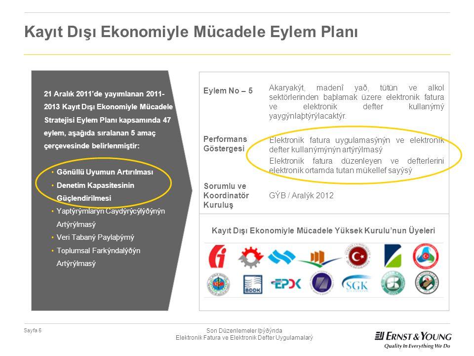 Son Düzenlemeler Iþýðýnda Elektronik Fatura ve Elektronik Defter Uygulamalarý Sayfa 5 Eylem No – 5 Akaryakýt, madenî yað, tütün ve alkol sektörlerinde