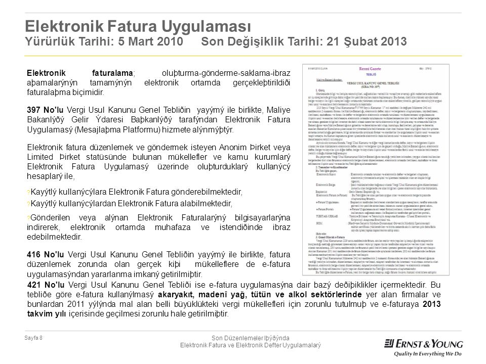 Son Düzenlemeler Iþýðýnda Elektronik Fatura ve Elektronik Defter Uygulamalarý Sayfa 9 Elektronik Fatura Kullanımı Zorunlu Tutulan Mükellefler .