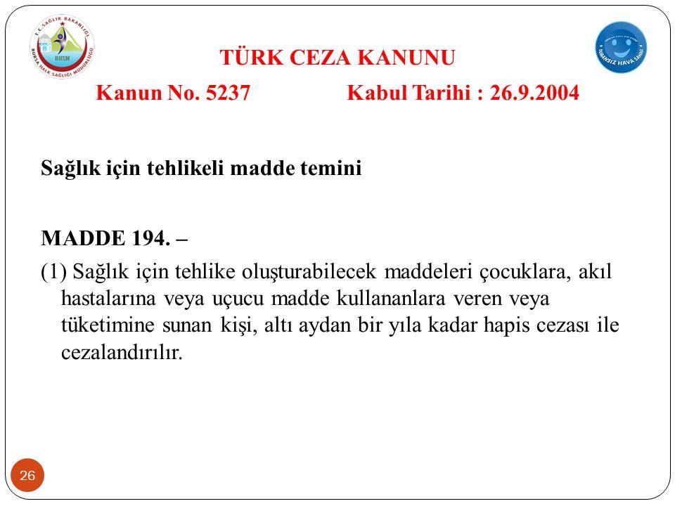 26 TÜRK CEZA KANUNU Kanun No.