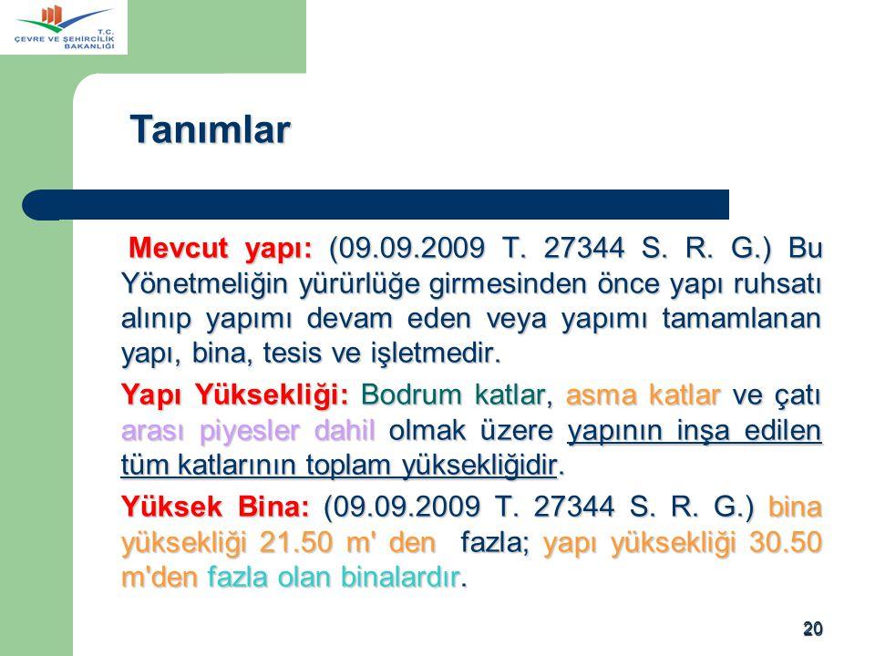 20 Mevcut yapı: (09.09.2009 T.27344 S. R.