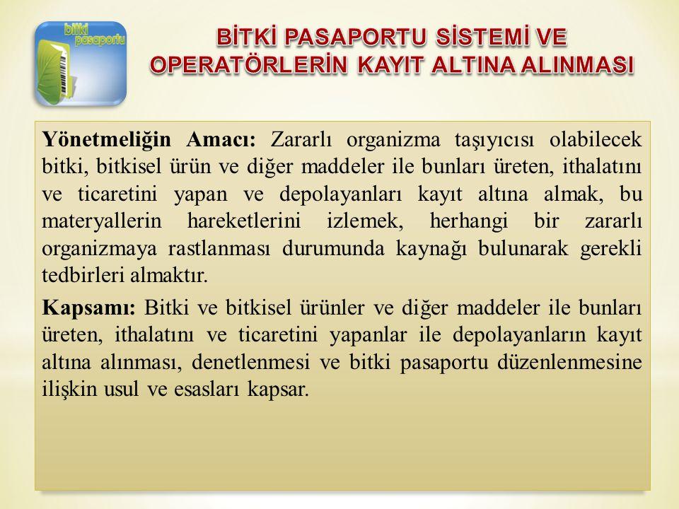 OPERATÖRLERİN SORUMLULUKLARI VE UYMASI GEREKEN KURALLAR 1.