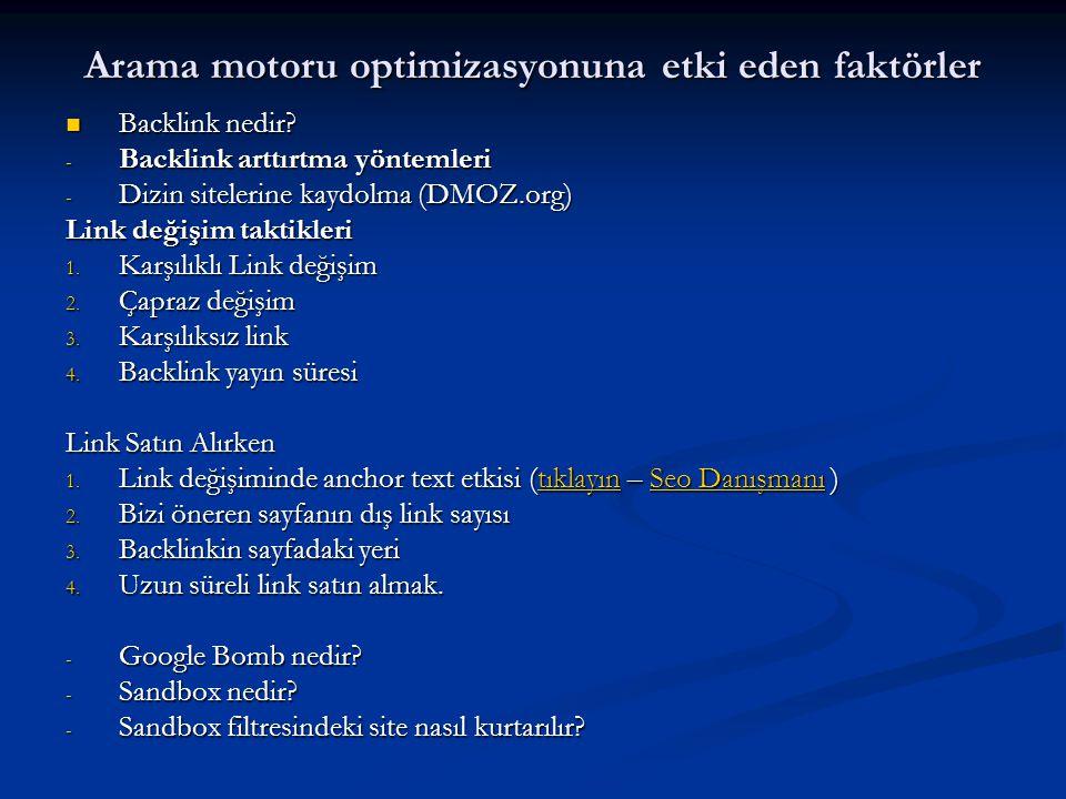 Arama motoru optimizasyonuna etki eden faktörler  Backlink nedir.
