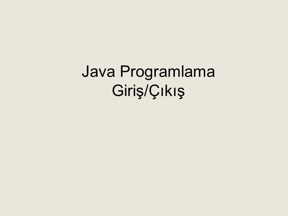 Javada Input/Output FileInputStream-DosyaOkuma-Örnek public class Okuma { public static void main(String[] args) { int i; boolean eof = false; try { FileInputStream f = new FileInputStream( E:\\filmlerim.txt ); // do { while (!eof){ i = f.read(); if (i != -1) { System.out.print((char)i); } // } while (i != -1); } catch (IOException e) { System.out.println( Dosya acilamadi ); } } }