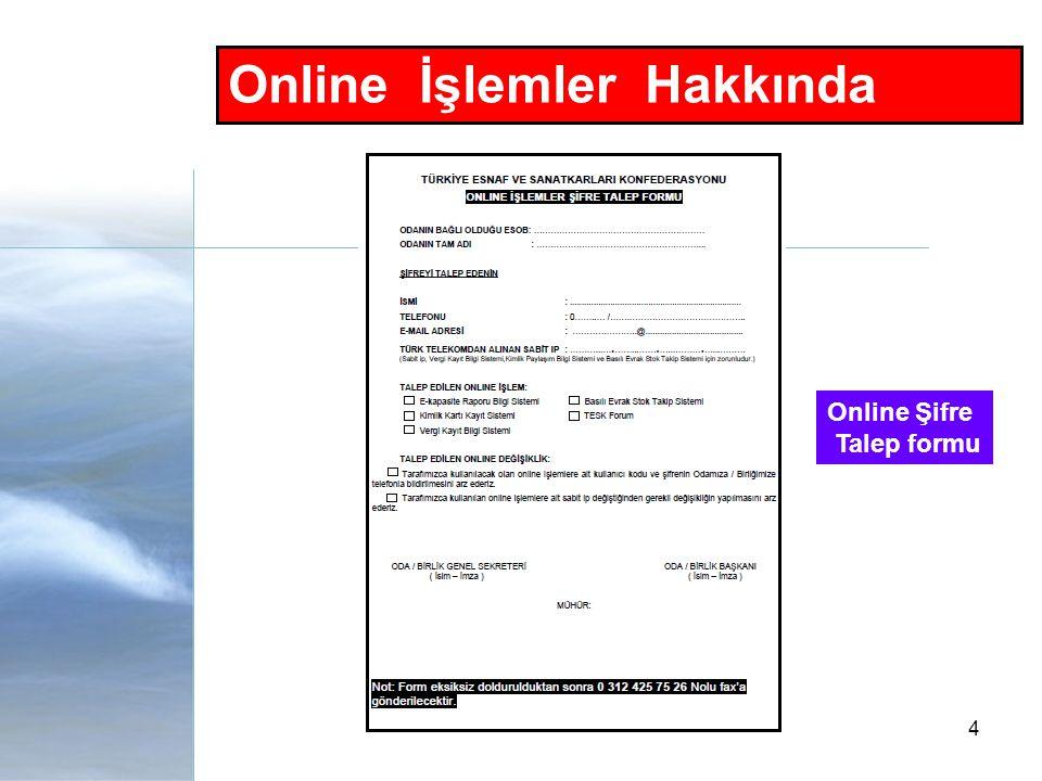 4 Online Şifre Talep formu