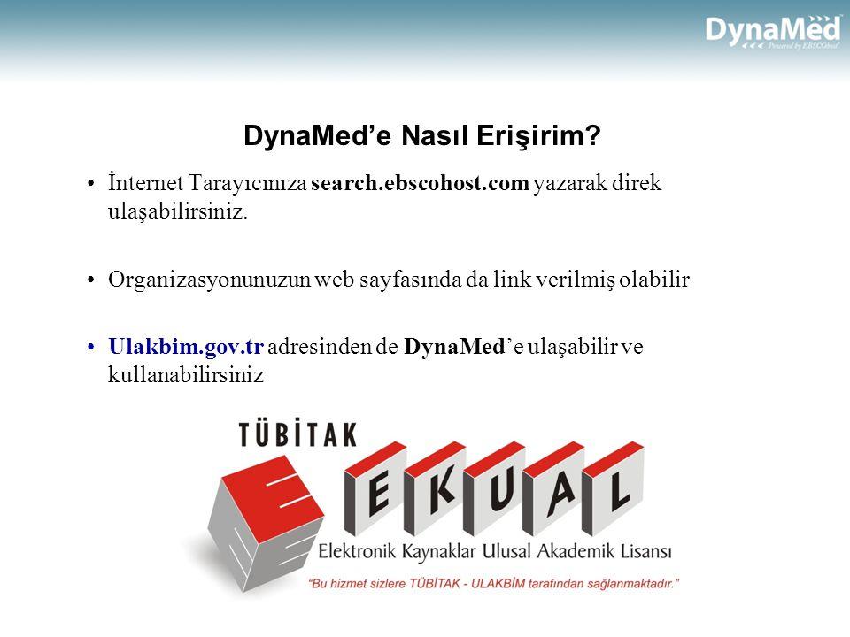 Arayüz Seçim Ekranı •Organizasyonunuzun DynaMed'e ilave olarak başka veri tabanı abonelikleri olabilir.