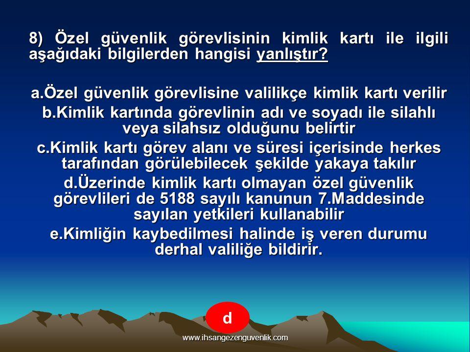 www.ihsangezenguvenlik.com 9) Aşağıdaki aramalardan hangisi adli arama değildir.