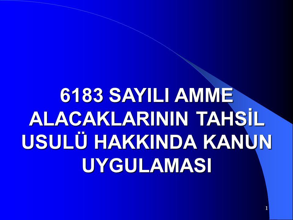 42 6183 Sayılı Kanun 35.