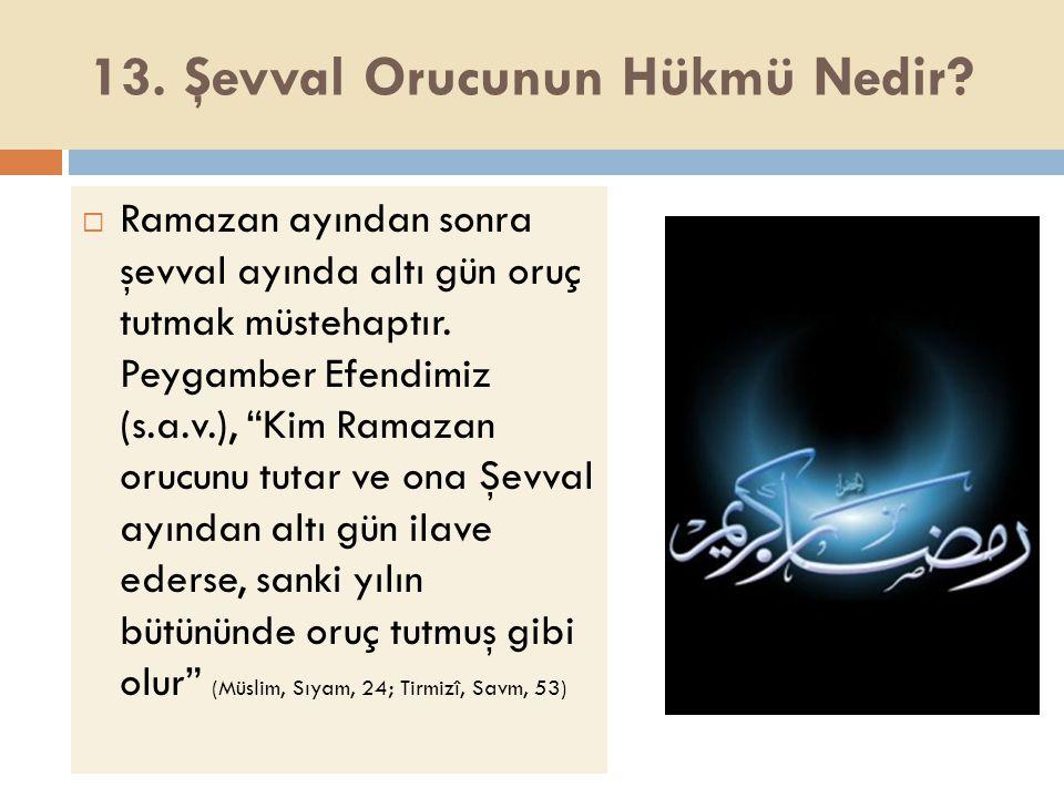 14.Aşûre Orucunun Hükmü Nedir.  Muharrem ayının onuncu gününe, aşûre günü denmektedir.