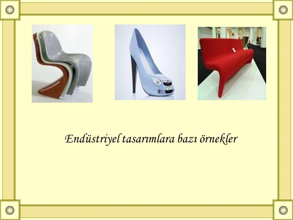 Endüstriyel tasarımlara bazı örnekler