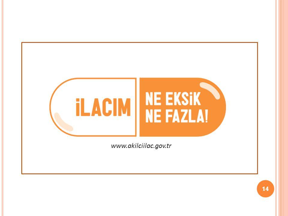 14 www.akilciilac.gov.tr