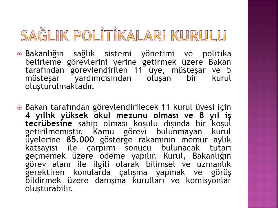  Türkiye Kamu Hastaneleri Kurumuna bağlı olarak il düzeyinde Kamu Hastane Birlikleri kurulacağı düzenlenmiştir.