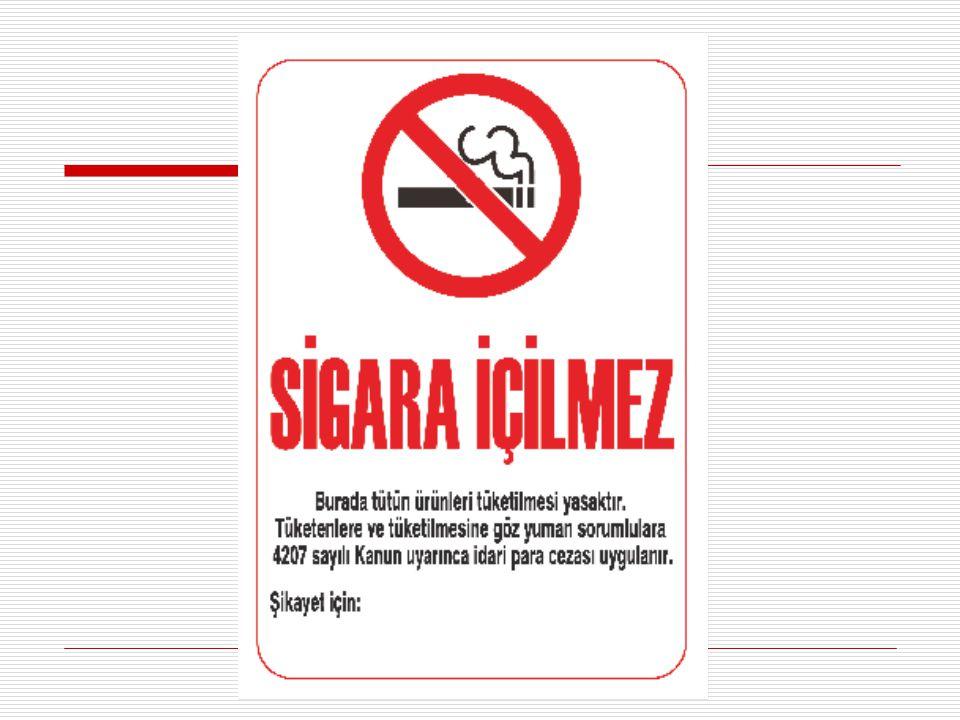Ayrıca tütün ürünlerinin tüketilmesine tahsis edilen alanlarda tütün ürünleri kullanımının tehlikelerini anlatan sağlık uyarıları herkes tarafından görülebilir yerlere asılmalıdır.