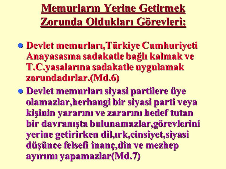 Memura disiplin cezası verilebilmesi için: Kamu hizmetlerinin gereği gibi yürütülmesini sağlamak amacıyla;  Yasaların,tüzüklerin ve yönetmeliklerin d