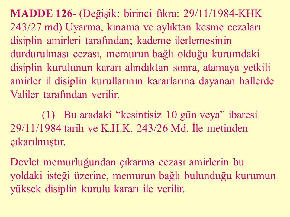 Öğrenim durumları nedeniyle yükselebilecekleri kadroların son kademelerinde bulunan Devlet memurlarının, kademe ilerlemesinin durdurulması cezasının v