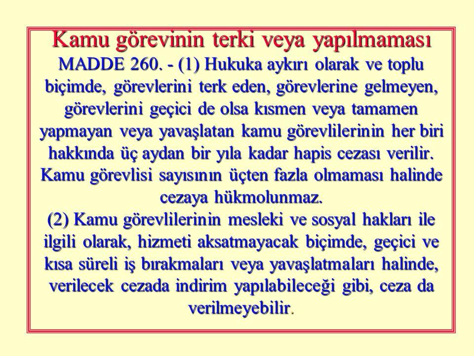 Kamu görevlisinin ticareti MADDE 259. - (1) Yürüttüğü görevin sağladığı nüfuzdan yararlanarak, bir başkasına mal veya hizmet satmaya çalışan kamu göre