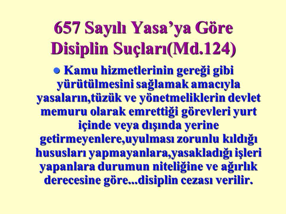 """DİSİPLİN CEZALARINDA TEKERRÜR: Disiplin cezalarında tekerrür hali, 657 sayılı Devlet Memurları Kanununun 125. maddesinde; """"Disiplin cezası verilmesine"""