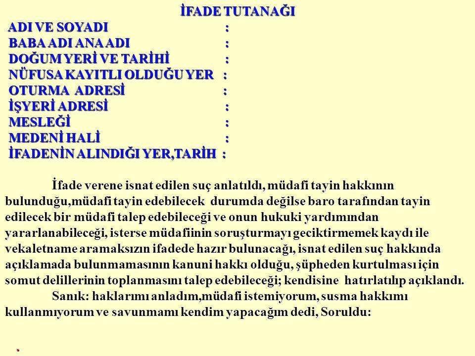 İFADE TUTANAĞI.K.AKAY,.....................,Hasan oğlu, 1954 Kayseri doğumlu, T.C., evli, halen Çay İlçesi Cumhuriyet İlköğretim Okulu Beden Eğitimi Ö