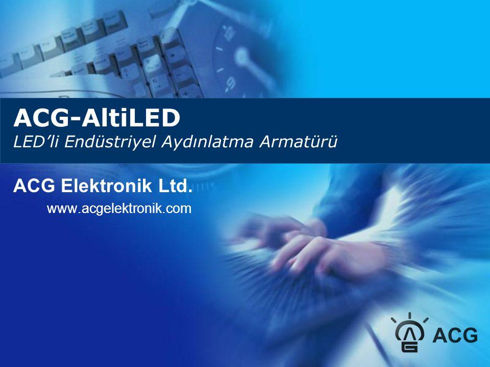 ACG-AltiLED LED'li Endüstriyel Aydınlatma Armatürü ACG Elektronik Ltd. www.acgelektronik.com