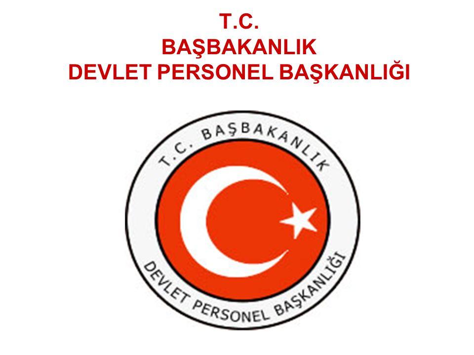 T.C. BAŞBAKANLIK DEVLET PERSONEL BAŞKANLIĞI
