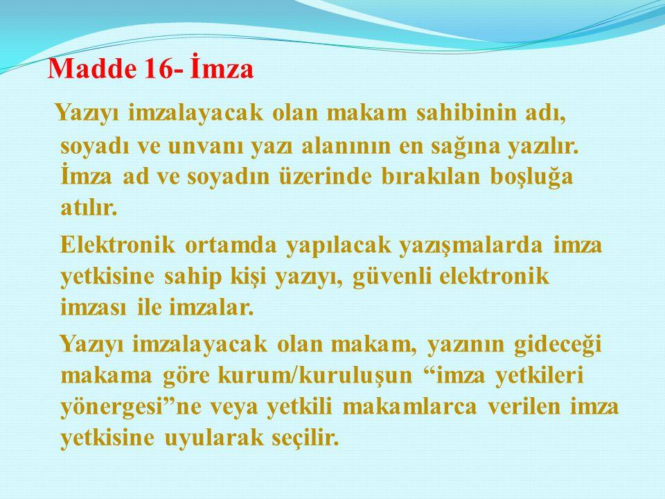 Metinde zorunlu olmadıkça yabancı kelimelere yer verilmez ve gereksiz tekrardan kaçınılır. Türk Dil Kurumu tarafından hazırlanan İmla Kılavuzunda bulu