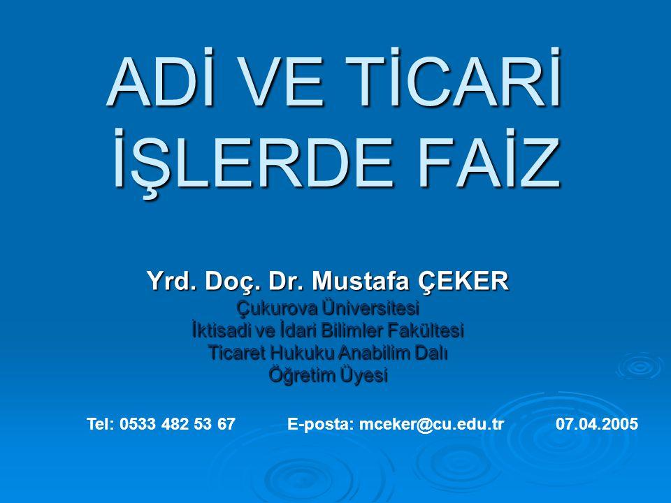 YABANCI PARA BORÇLARINDA KANUNİ FAİZ  m.
