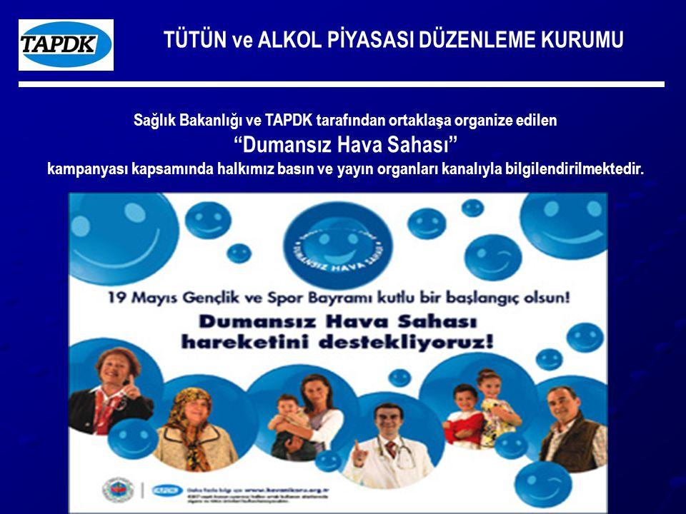 """TÜTÜN ve ALKOL PİYASASI DÜZENLEME KURUMU Sağlık Bakanlığı ve TAPDK tarafından ortaklaşa organize edilen """"Dumansız Hava Sahası"""" kampanyası kapsamında h"""