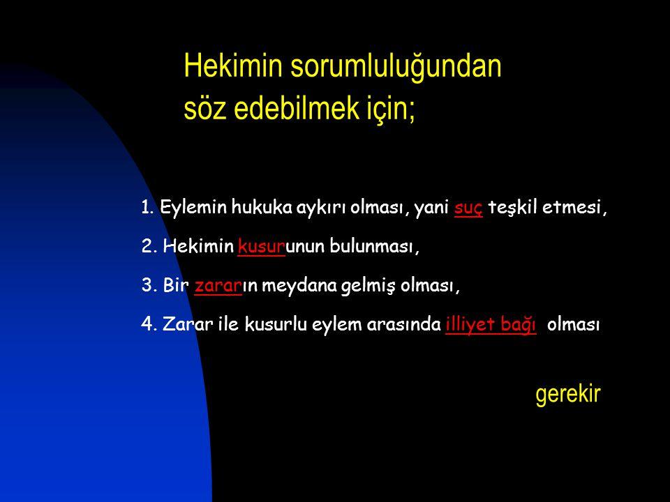 5237 Sayılı Türk Ceza Kanunu Bir yıl veya daha az süreli hapis cezası, bazı tedbirlere çevrilebilir.