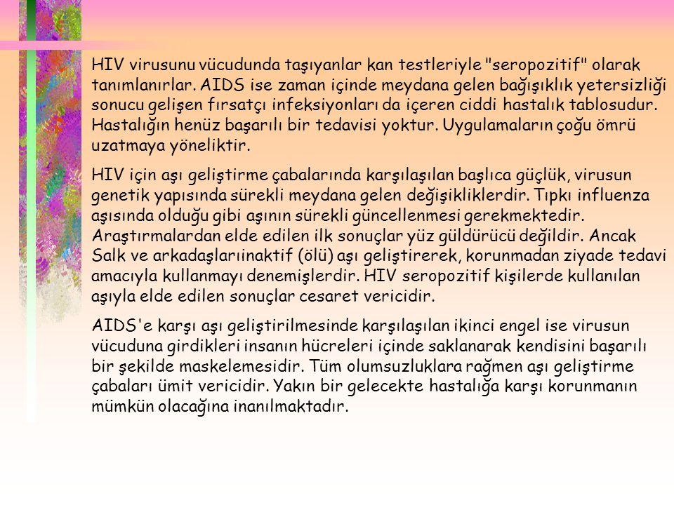  HIV virusunu vücudunda taşıyanlar kan testleriyle