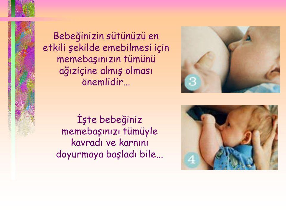  Bebeğinizin sütünüzü en etkili şekilde emebilmesi için memebaşınızın tümünü ağıziçine almış olması önemlidir... İşte bebeğiniz memebaşınızı tümüyle